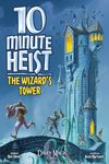 Board Game: 10 Minute Heist: The Wizard's Tower