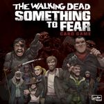 Board Game: The Walking Dead: Something to Fear