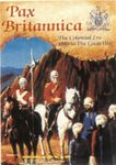 Board Game: Pax Britannica: The Colonial Era 1880 to the Great War