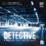 Board Game: Detective: A Modern Crime Board Game