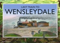 Board Game: Last Train to Wensleydale