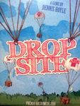 Board Game: Drop Site