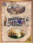 Board Game: Amateurs to Arms!