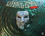 Board Game: Carnival Zombie: 2nd Edition