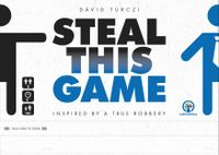 Board Game: Steal This Game
