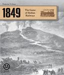 Board Game: 1849: The Game of Sicilian Railways