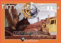 Board Game: Timestreams: Deck 2 – Medieval vs. Modern Day