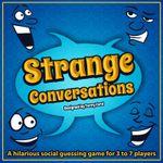 Board Game: Strange Conversations