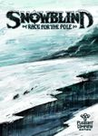 Board Game: Snowblind: Race for the Pole