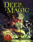 RPG Item: Deep Magic (5E)