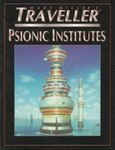 RPG Item: Psionic Institutes