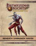 RPG Item: Pathfinder Society Scenario 9-24: Beneath Unbroken Waves