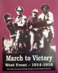 Board Game: March to Victory: West Front 1914-1916