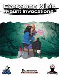 RPG Item: Everyman Minis: Haunt Invocations