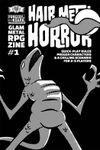 Issue: Hair Metal Horror (Issue 1 - Jun 2019)
