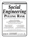 RPG Item: GURPS Social Engineering: Pulling Rank