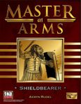 RPG Item: Master at Arms: Shieldbearer