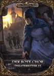 RPG Item: Theaterritter 6: Der Rote Chor