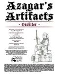 RPG Item: Azagar's Artifacts: Orcbiter