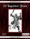 RPG Item: 10 Inquisitor Feats