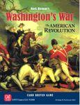 Board Game: Washington's War