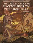 RPG Item: Palladium RPG Book III: Adventures on the High Seas