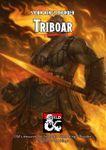 RPG Item: Triboar