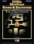RPG Item: Rooms & Encounters: The Crucifixion Chamber
