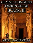 RPG Item: Classic Dungeon Design Guide Book III