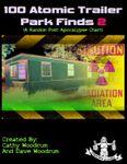 RPG Item: 100 Atomic Trailer Park Finds 2