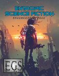 RPG Item: Entropic Science Fiction