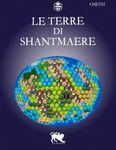 RPG Item: Le Terre di ShantMaere - Ambientazione