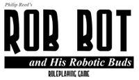 RPG: Rob Bot and His Robotic Buds