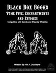RPG Item: Black Box Books Tome Five: Enchantments and Effigies