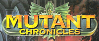 RPG: Mutant Chronicles (1st + 2nd Editions)