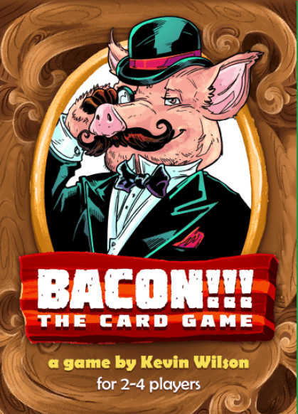 BACON!!! THE CARD GAME