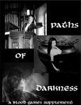 RPG Item: Paths of Darkness