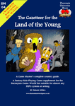 RPG Item: The Gazetteer for the Land of the Young