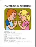 Playground Skirmish (2004)