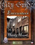 RPG Item: City Guide Encounters: Hardy House
