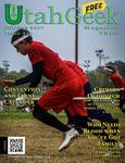 Issue: Utah Geek Magazine (Issue 15 - Jul/Aug 2017)