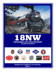 "Board Game: 18NW: Railroading in the ""Great Northwest"""