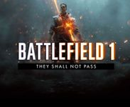 Video Game: Battlefield 1 - They Shall Not Pass