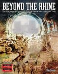 Board Game: Beyond the Rhine: The Campaign for Northwest Europe, September 1944 - April 1945
