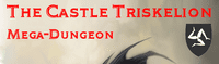 Series: The Castle Triskelion Mega-Dungeon