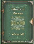 RPG Item: Advanced Arcana Volume VII