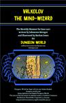 RPG Item: Monthly Monster 17-06DW: Valkolov The Mind-Wizard