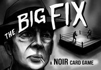 Board Game: The Big Fix
