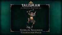 Video Game: Talisman: Digital Edition – The Goblin Shaman Character Pack