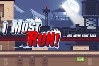 Video Game: I Must Run!